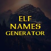 The Ultimate Elf Names Generator TOOL