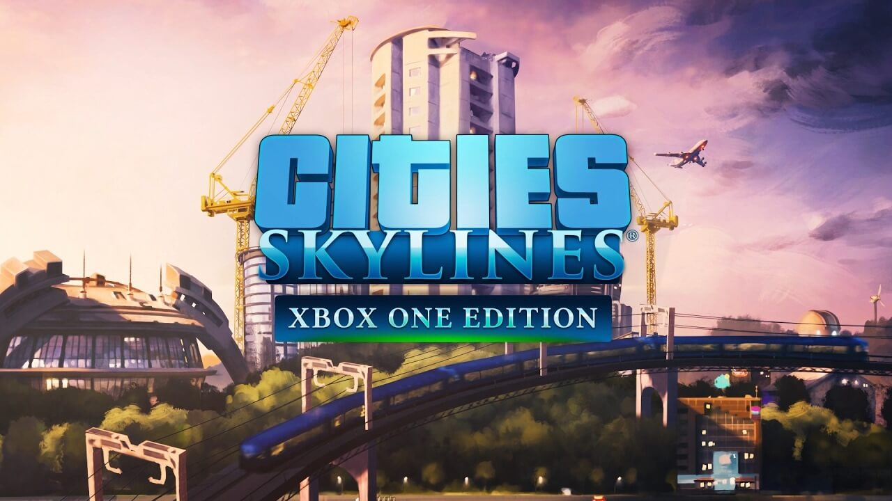 Popular city building game Cities: Skyline is now available on Xbox One
