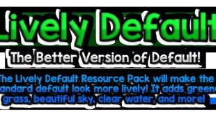 Lively Default Resource Pack 1.9/1.8.8/1.8 – Mods – Download