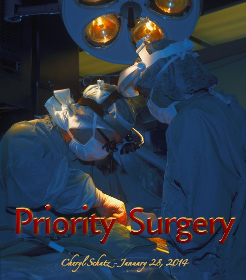 Priority Surgery - On the Path blog by Cheryl Schatz