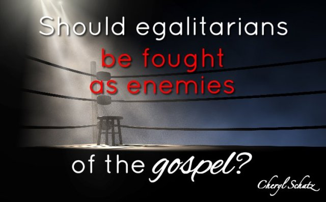 Should egalitarians be fought as enemies of the gospel?