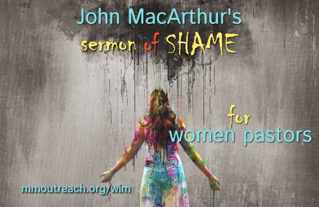John MacArthur's sermon on shameful women pastors