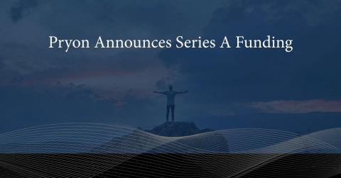Pryon announces $20 million Series A round to accelerate enterprise adoption of AI. (Photo: Business ...