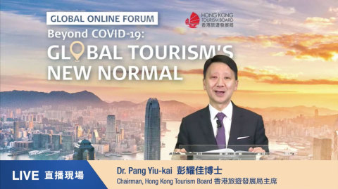 """Dr YK Pang, Chairman of the Hong Kong Tourism Board, highlights the importance of restoring consumer confidence in his opening remarks at today's online forum """"Beyond COVID-19: Global Tourism's New Normal"""". (Photo: Business Wire)"""