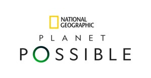 National Geographic Raises the Bar This Earth Day With The Launch Of A Planet Possible, An Initiative Aimed To Empower People To Live Lighter On The Planet