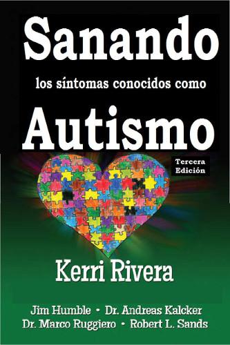 Sanando los Síntomas conocidos como Autismo en español