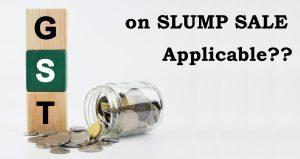 Implication-of-GST-on-Slump-Sale