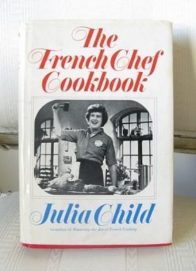 The French Chef Cookbook ~ Julia Child