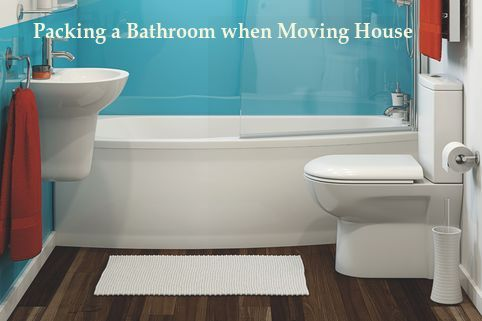 packing a bathroom when moving house in hilton