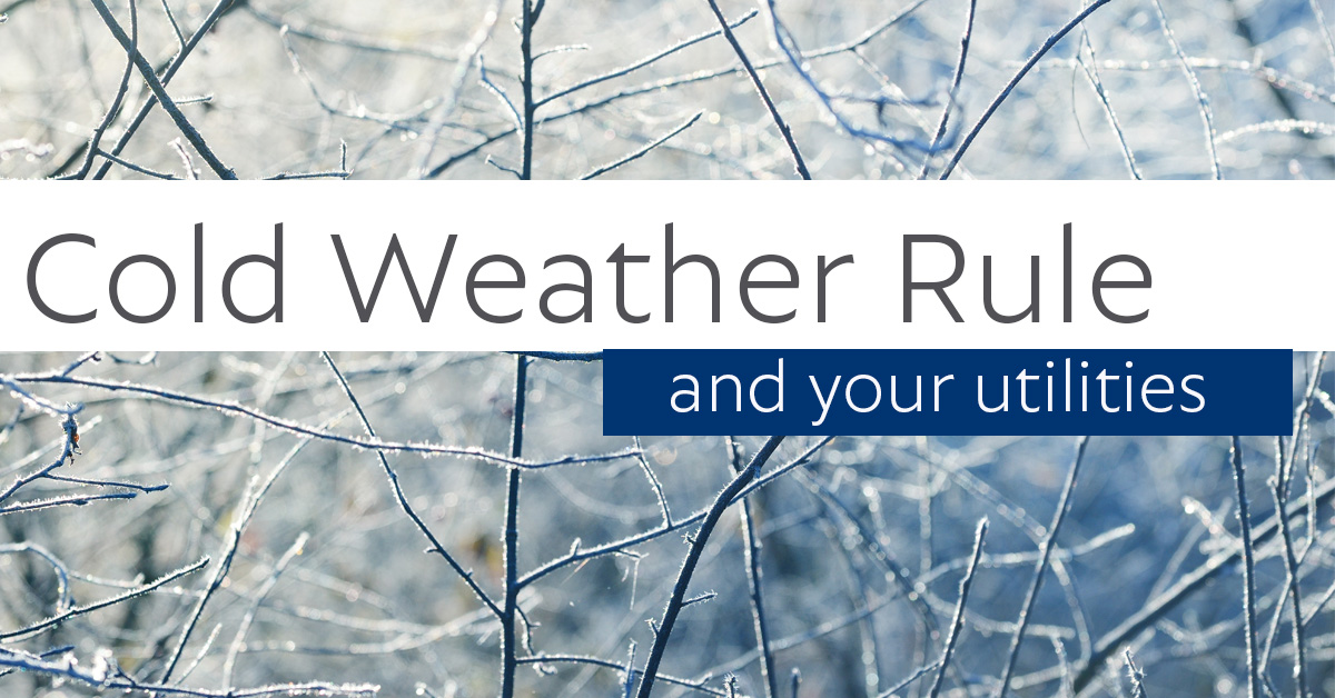 Cold Weather Rule – and your Utilities