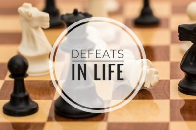 Defeats in Life