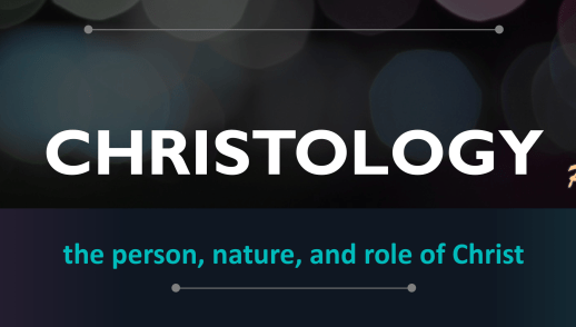 Bible Study – Christology Part 5