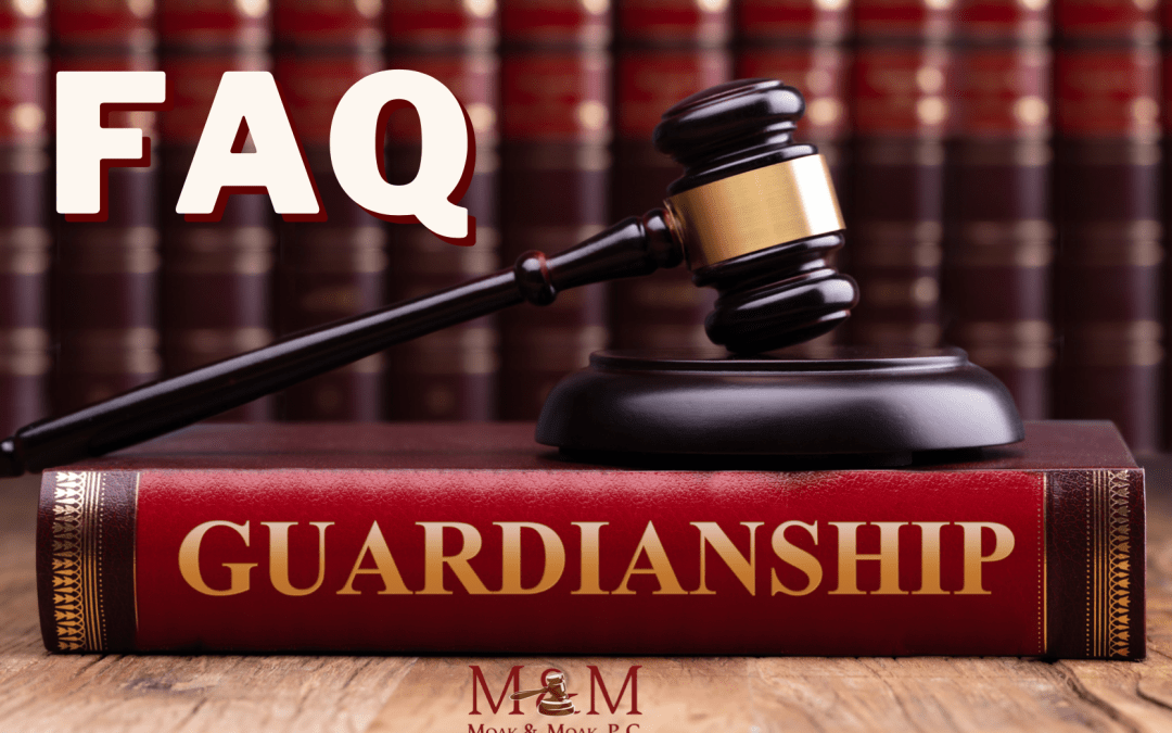 Frequently Asked Questions About Guardianships
