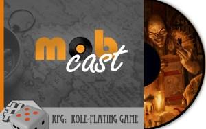 Mobcast---05-RPG