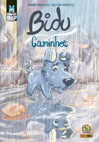 Finalmente, a capa de Bidu - Caminhos, de @dudzord e @liper_gomba! Em agosto, em bancas e livrarias! #GraphicMSP