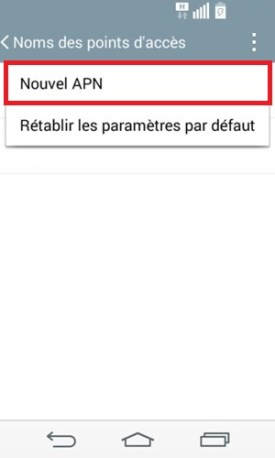LG android 4.4 nouvelle APN