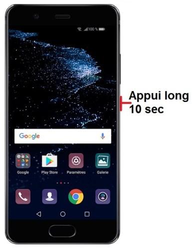 forcer arrêt démarrage Huawei P10