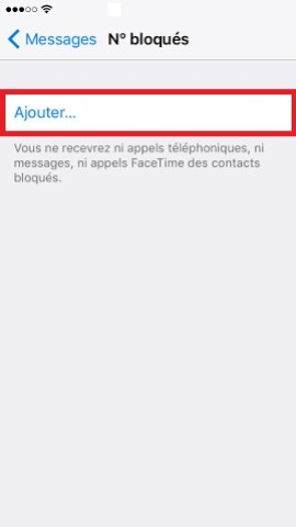 Iphone IOS 9 messages numéro bloqués