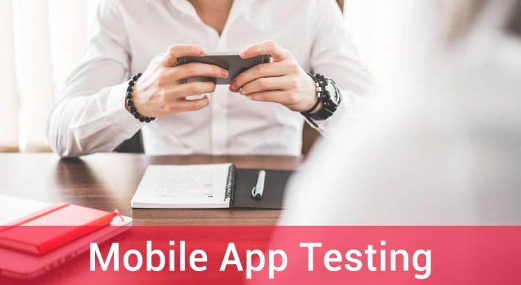 Mobile App Testing Basics