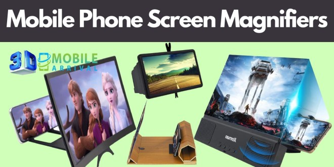 Mobile Phone Screen Magnifiers