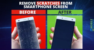 Remove Scratches from SmartPhone Screen