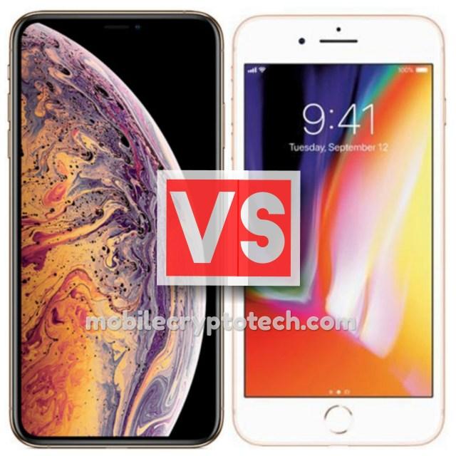 Apple iPhone XS Max Vs iPhone 8 Plus