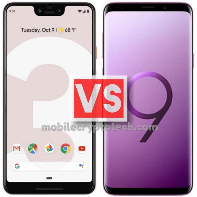 Google Pixel 3 XL Vs Samsung Galaxy S9 Plus