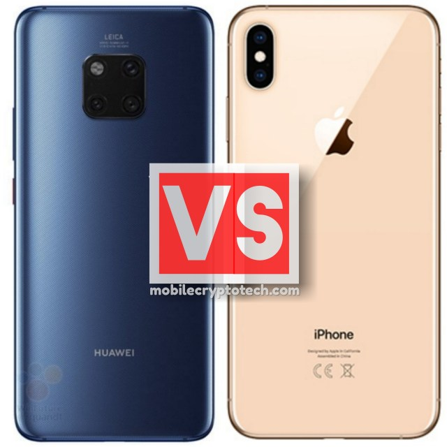 Huawei Mate 20 Pro Vs Apple iPhone XS Max