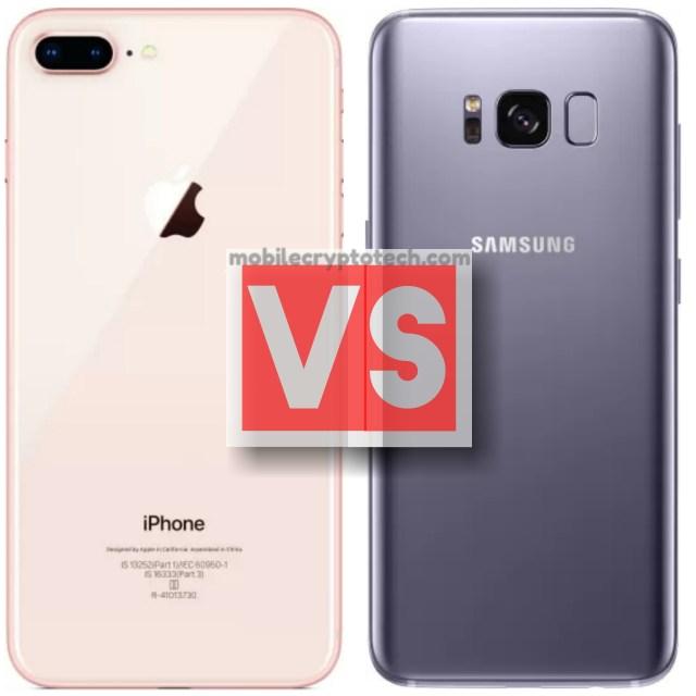 Apple iPhone 8 Plus Vs Samsung Galaxy S8 Plus