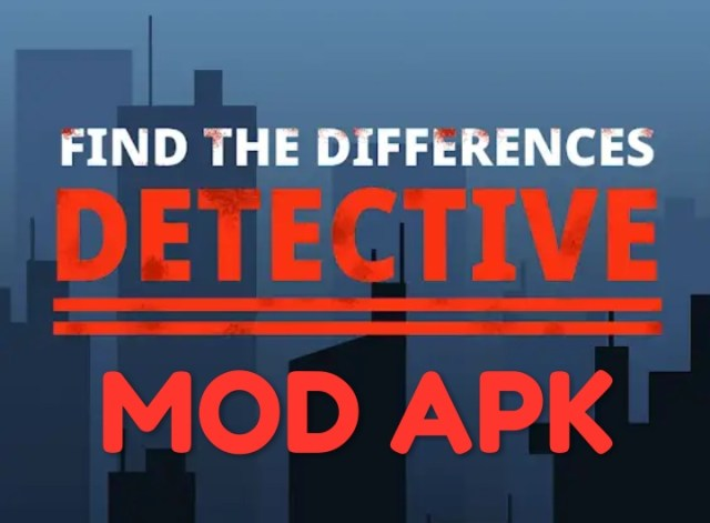 Find The Differences - The Detective MOD APK