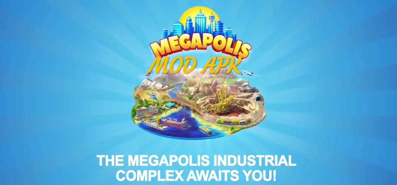 Megapolis MOD APK