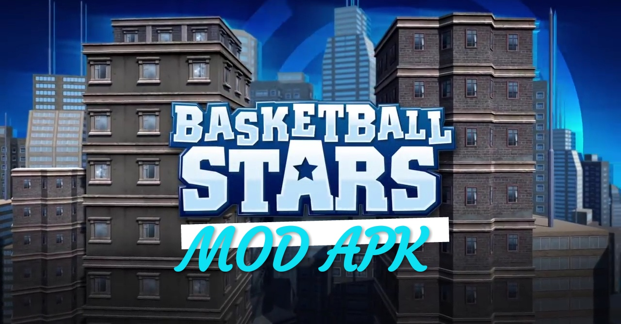 basketball stars mod apk unlimited money and gold 2019