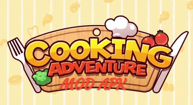 Cooking Adventure MOD APK