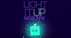 Light-It Up MOD APK