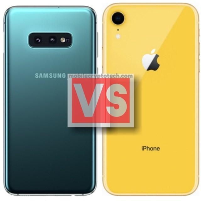Samsung Galaxy S10E Vs iPhone XR