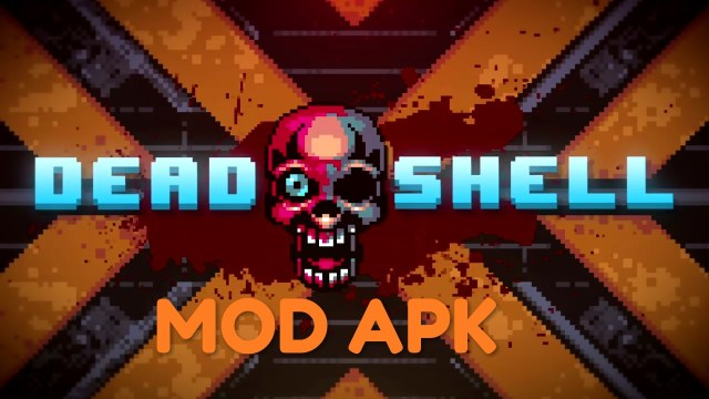 Dead Shell MOD APK