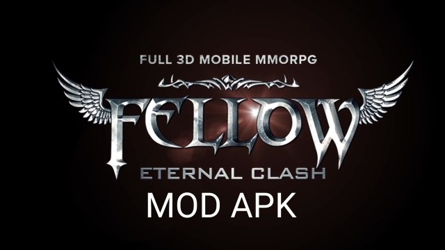 Fellow: Eternal Clash MOD APK