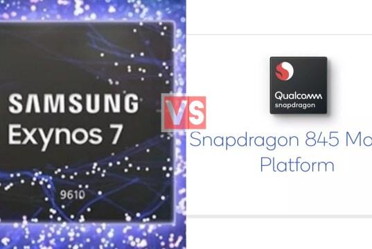 Samsung Exynos 9610 Vs Qualcomm Snapdragon 845