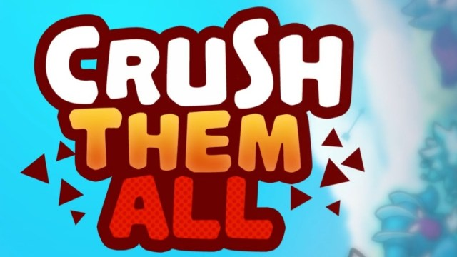 Crush Them All MOD APK