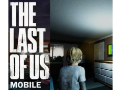 The Last of Us Mobile MOD APK