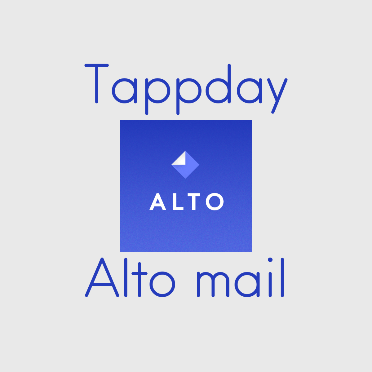 Tappday: Alto mail
