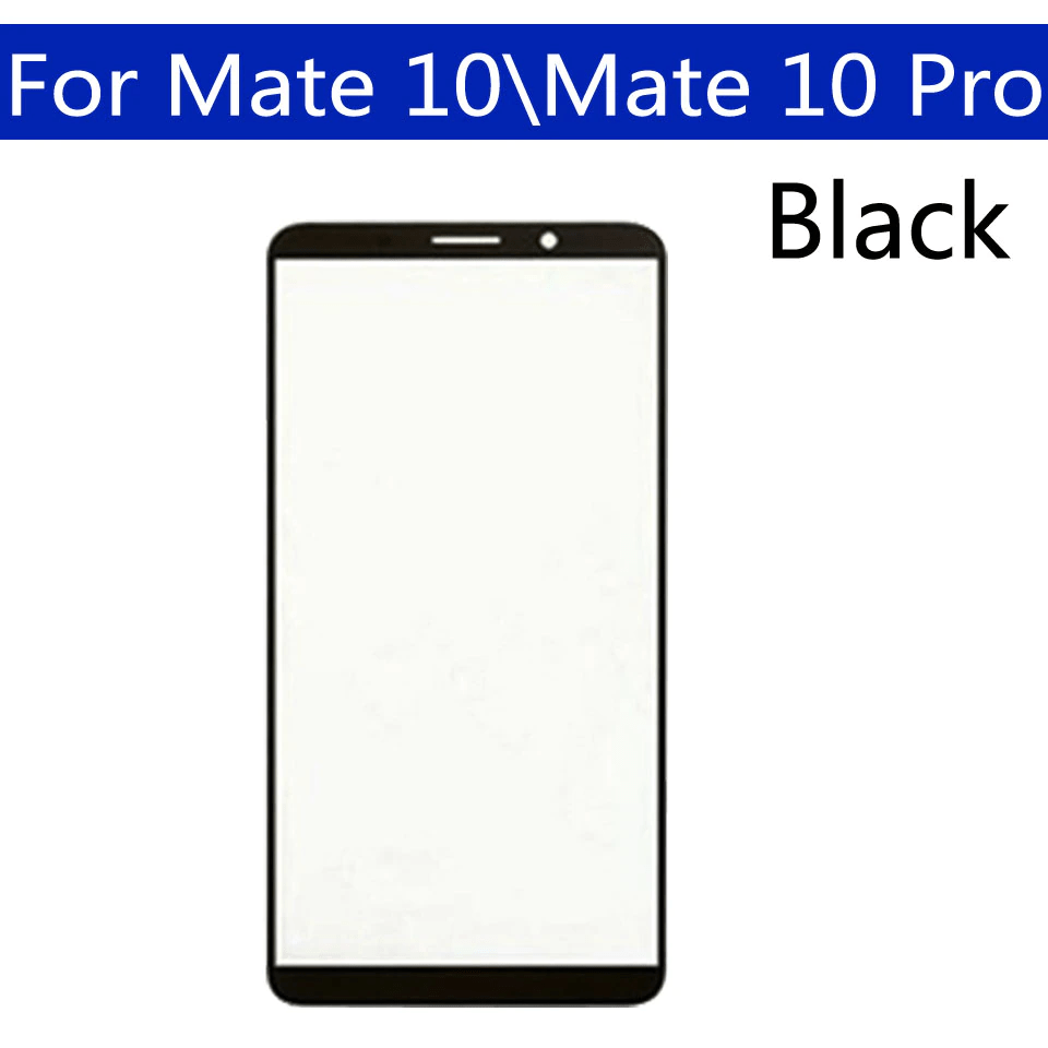 Mate 10 Pro Front Touch Glass LCD Outer Glass Buy In Pakistan
