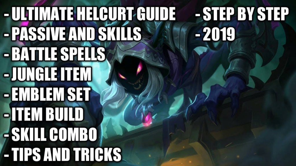 ULTIMATE HELCURT FULL GUIDE & TUTORIAL STEP BY STEP 2019 | Mobile Legends: Bang Bang