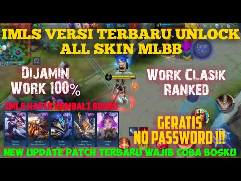 IMLS UPDATE !!! HOW TO UNLOCK ALL SKIN MOBILE LEGENDS BANG BANG INDONESIA