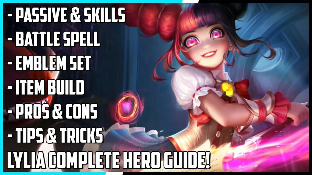 Lylia Complete Hero Guide! Best Build, Spells, Pros & Cons, Tips & Tricks | Mobile Legends