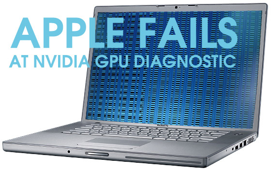 apple-fail Confirmed: Apple Policy Fails to Determine Eligibility of MacBook Pro NVIDIA GPU Problems