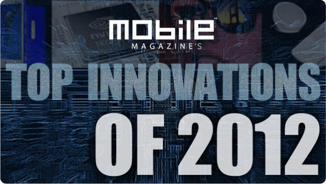 topinnovations-640x362 Top Mobile Technology Innovations of 2012