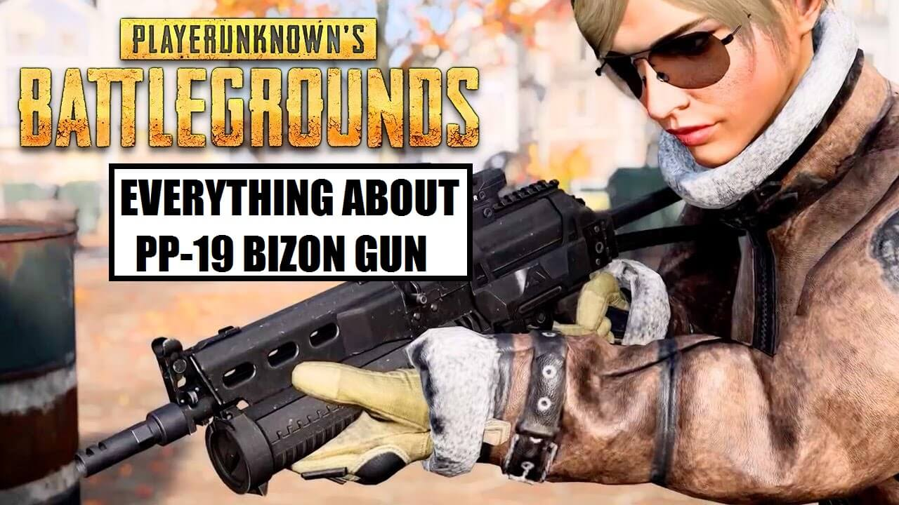 Pubg Mobile New Pp 19 Bizon Gun Eveything You Need To Know Mobile