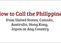 How to Call the Philippines from United States Canada Australia Hong Kong Japan or Any Country