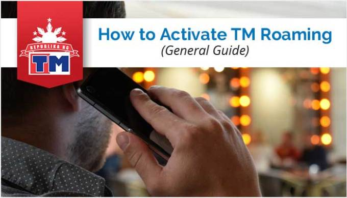 How to Activate TM Roaming | Mobile Networks Philippines